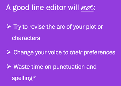 What line editors will not or should not do