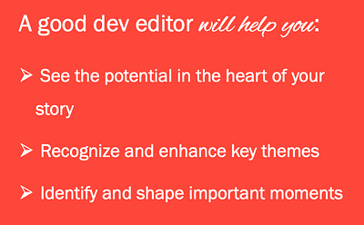 What dev editors do and how developmental editors help writers